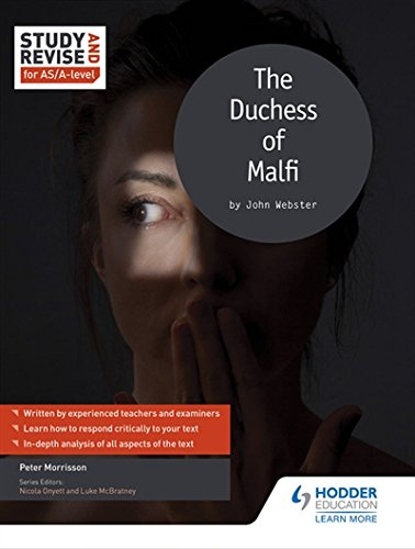 Study and Revise for AS/A-level: The Duchess of Malfi (Study & Revise)