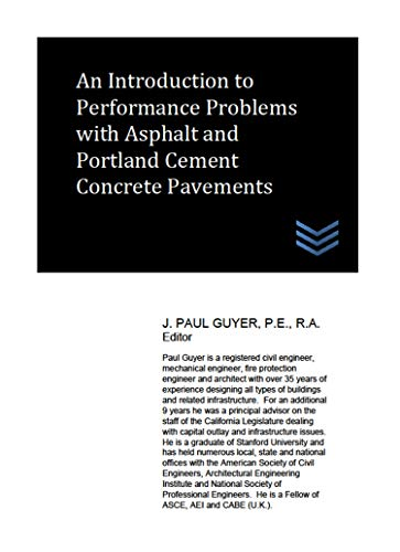 An Introduction to Performance Problems with Asphalt and Portland Cement Concrete Pavements (English Edition)