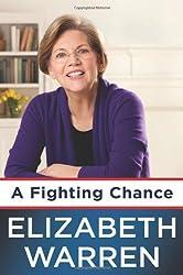 A Fighting Chance by Elizabeth Warren (2014-04-22)