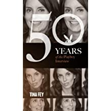 Tina Fey: The Playboy Interview (Singles Classic) (50 Years of the Playboy Interview) (English Edition)