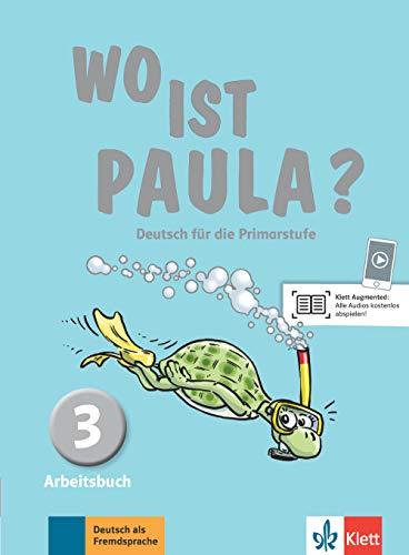 Wo ist paula? 3, libro de ejercicios por Ernst Endt