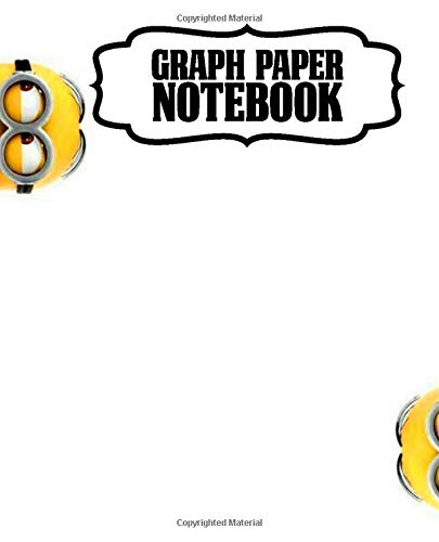 Notebook: Minions Banana Cartoon Kevin, Stuart and Bob Funny Gru Despicable Me Animation Taking Notes, Teens & Children Writing, Graph Paper Notebook, ... Kids Adults Paper 7.5 x 9.25 Inches 110 Pages