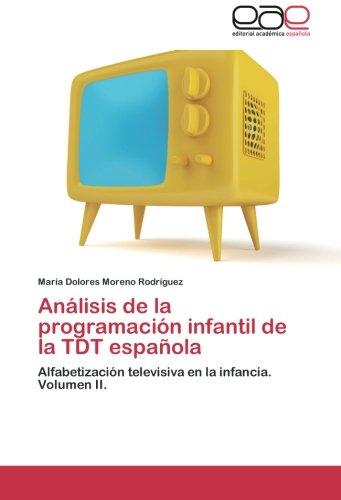 Análisis de la programación infantil de la TDT española por Moreno Rodríguez María Dolores