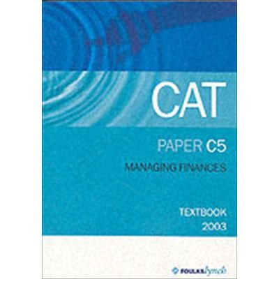 [(CAT Textbook: Paper C5)] [ AT Foulks Lynch Ltd ] [July, 2002]