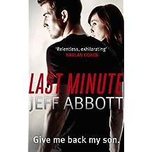 The Last Minute (Sam Capra Series Book 2)