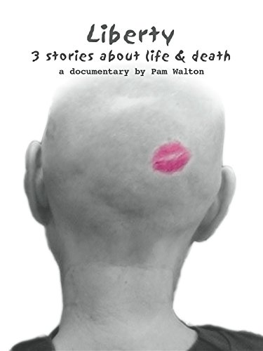 Liberty: 3 Stories about Life & Death