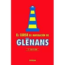 EL CURSO DE NAVEGACIÓN DE GLENANS: 7ª EDICIÓN (Nautica (tutor))