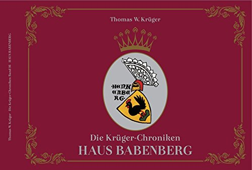 Die Krüger-Chroniken: Haus Babenberg