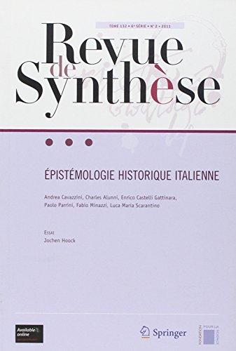 Epistomologie historique italienne: Vol 132 - 6e série - N°2, 2011