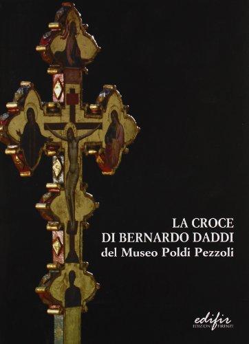 La croce di Bernardo Daddi del Museo Poldi Pezzoli. Ricerche e conservazione