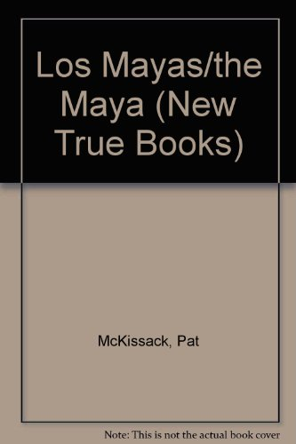 Los Mayas/the Maya par Pat McKissack
