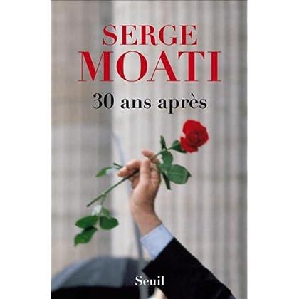 30 ans après (Biographies-Témoignages t. 0)