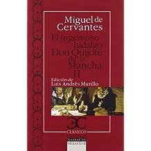 Ingenioso hidalgo Don Quijote de la Mancha, El: Don Quijote De La Mancha: Don Quijote De La Mancha 2 (Clásicos Castalia. C/C., Band 78)