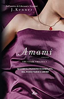 Amami: The Stark Trilogy 3 di [Kenner, J.]