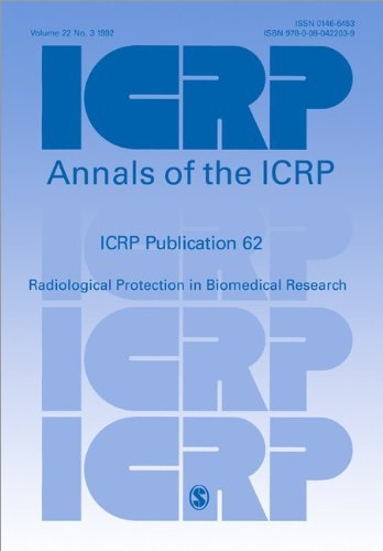 ICRP Publication 62: Radiological Protection in Biomedical Research: Annals of the ICRP Volume 22/3, 1e: Annals of the ICRP v. 22/3 (International Commission on Radiological Protection) by ICRP (19-May-1993) Paperback