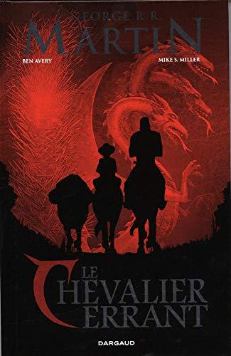 Le Chevalier Errant - tome 0 - Le Chevalier Errant par  Avery Ben