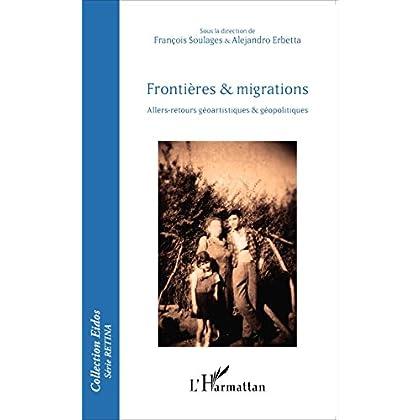 Frontières et migrations: Allers-retours géoartistiques et géopolitiques (Eidos série Retina)