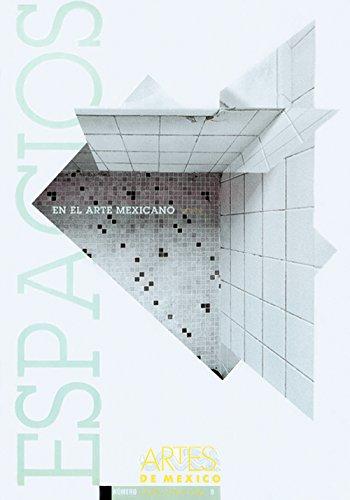 Espacios en el arte mexicano / Spaces in Mexican Art: 9
