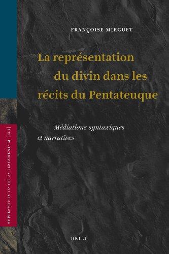 la-representation-du-divin-dans-les-recits-du-pentateuque-mediations-syntaxiques-et-narratives