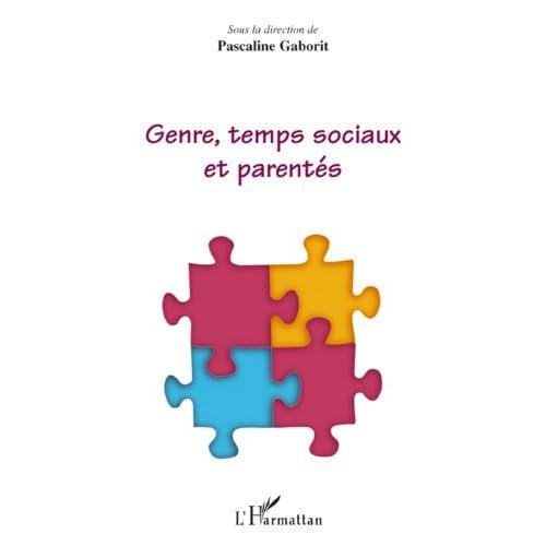 Genre, temps sociaux et parentés