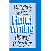 [(Handwriting: The Way to Teach it)] [ By (author) Rosemary Sassoon ] [April, 2003]