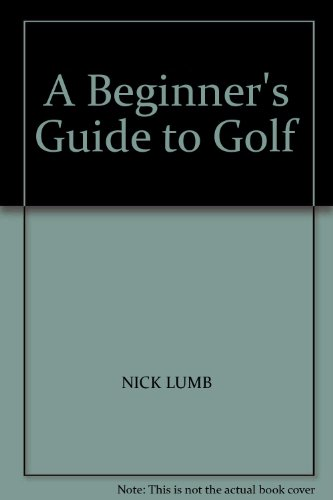 A Beginner's Guide to Golf