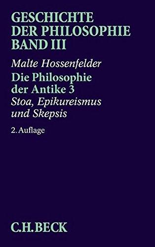 Geschichte der Philosophie, in 12 Bdn., Bd.3, Die Philosophie der Antike