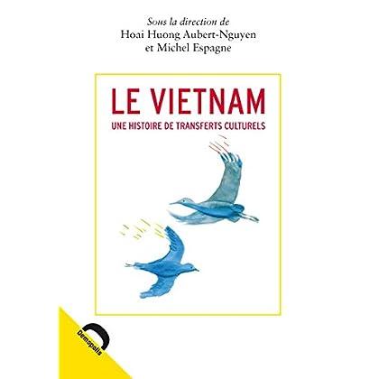 Le Vietnam: Une histoire de transferts culturels (Quaero)