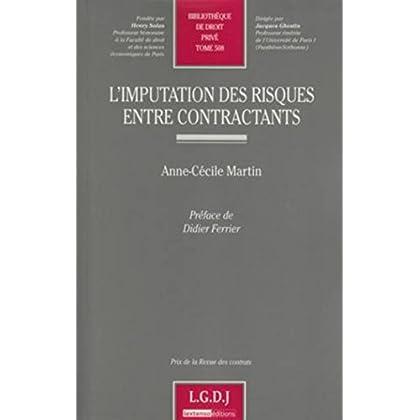 L'Imputation des risques entre contractants tome 508