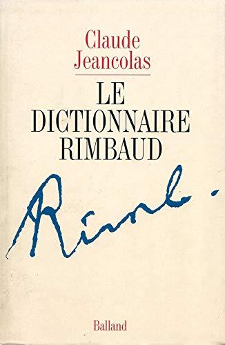 Le dictionnaire Rimbaud