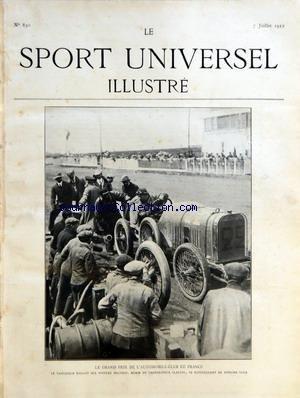 SPORT UNIVERSEL ILLUSTRE (LE) [No 830] du 07/07/1912 - LE GRAND PRIX DE L'AUTOMOBILE-CLUB DE FRANCE - LE VAINQUEUR BOILLOT SUR PEUGEOT - CARBURATEUR CLAUDEL - LES JEUNES ESCRIMEURS - APFELBAUM - BONS - MOYSE - RABINOWITZ - BERTHE ET LOEVENBERG - BOXE - BILLY PAPKE- MARCAL MOREAU par Collectif