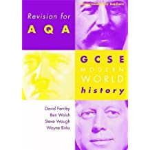Revision for AQA: GCSE Modern World History (Revision for History)