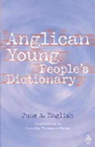 Anglican Young People's Dictionary by English, June (2004) Paperback