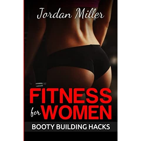 Booty Building Hacks: Booty Gains in Only 30 Days Through
