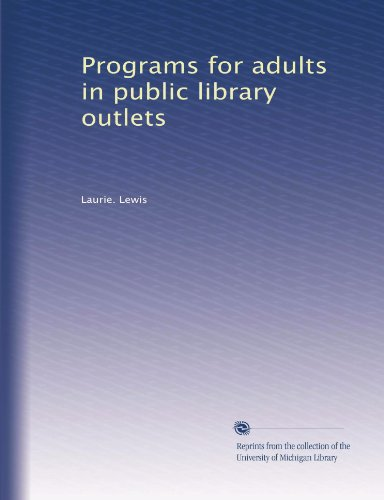 Programs for adults in public library outlets