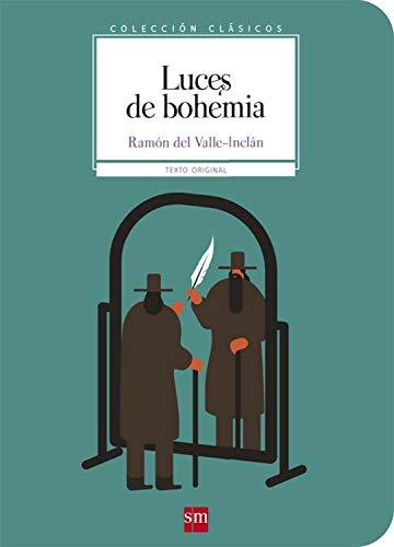 Luces de bohemia (Clásicos) eBook: Ramón María del Valle-Inclán ...