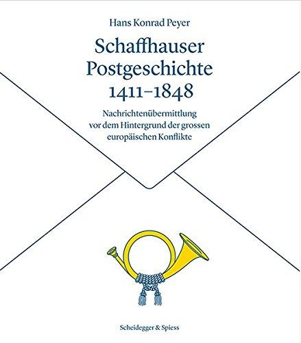Schaffhauser postgeschichte 1411-1848 par Collectif
