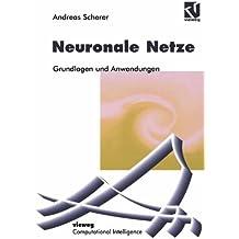 Neuronale Netze: Grundlagen und Anwendungen (Computational Intelligence)