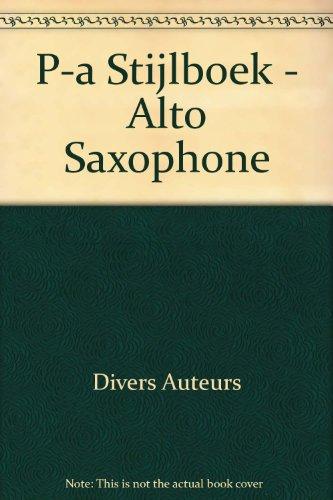 P-A Stijlboek - Alto Saxophone