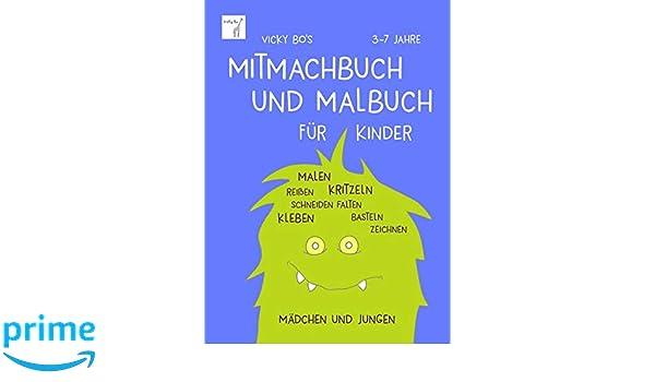 Vicky Bo S Mitmachbuch Und Malbuch Fur Kinder Malen Reissen