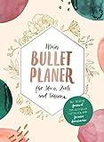 Mein Bullet-Planer für Ideen, Ziele und Träume: Das kreative Journal zum Ausfüllen und Gestalten - Jasmin Arensmeier