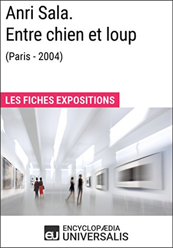 Anri Sala. Entre chien et loup (Paris - 2004): Les Fiches Exposition d'Universalis par Encyclopaedia Universalis