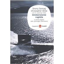 Immersione rapida. La storia segreta dello spionaggio sottomarino (Saggi. Tascabili)