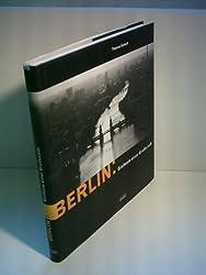 Thomas Schadt: Berlin: Sinfonie einer Großstadt