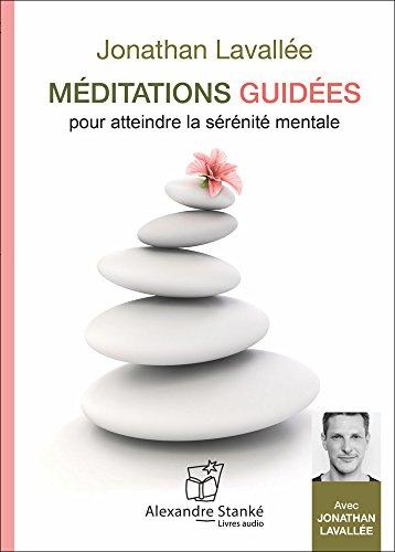 Méditations guidées 1 - Livre audio CD