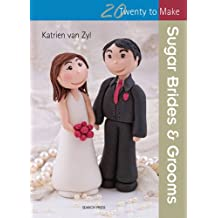 Sugar Brides & Grooms (Twenty to Make)