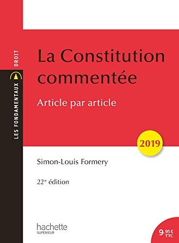 La Constitution commentée 2019 par Simon-Louis Formery