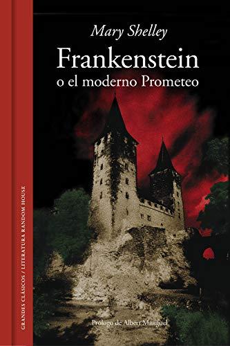 Frankenstein o el moderno Prometeo (Grandes Clasicos)