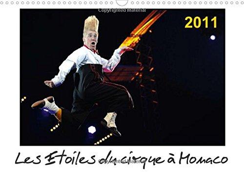 Les étoiles du cirque à Monaco 2011 : ...