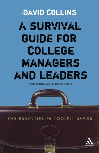 A Survival Guide for College Managers and Leaders (Essential Fe Toolkit)